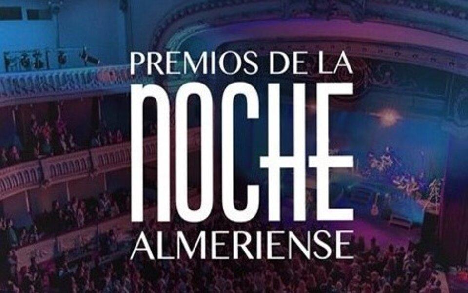 II PREMIOS DE LA NOCHE ALMERIENSE en el Teatro Cervantes